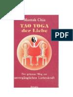 Chia, Mantak - Tao - Yoga der Liebe - Der geheime Weg zur unvergänglichen Liebeskraft