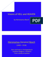 Bosch Visions Hell Heaven