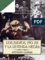 Antonio Gaspari - Los Judios, Pio Xii y La Leyenda Negra