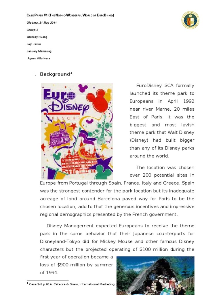 not-so-wonderful world of eurodisney essay Reading the case and answer this question write a one page and half essay  marketing strategy success, business and  not-so-wonderful world of eurodisney.