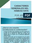 CARACTERES GENERALES DEL HÁBEAS DATA