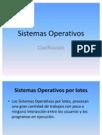 Sistemas Operativos Clasificacion