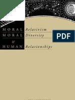 Moral Relativism, Moral Diversity and Human Relationships