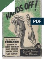 HANDS OFF! Self Defense for Women - Major W.E. Fairbairn 1942