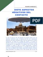 Los Siete Aspectos Negativos Del Contacto (R-051209)