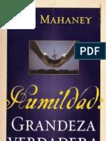 C. J. Mahaney - Humildad, Grandeza Verdadera x Jorgemen