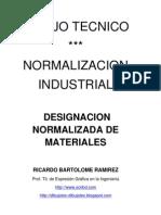 DIBUJO TÉCNICO  DESIGNACIÓN NORMALIZADA DE MATERIALES