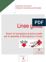 Linee guida per gli eventi di formazione di primo livello per le specialità di Simulazione e Trucco (agg. giugno 2007)