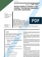 NBR08824 - 1985 - Materiais Metalicos Revestidos e Nao-Revestidos - Corrosao Por Exposicao a Nevoa Salina Cuproacetica