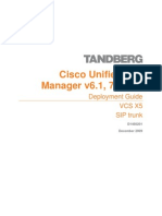 TANDBERG VCS Deployment Guide - Cisco Unified Call Manager (6.1 7 and 8) and VCS Control (X5) SIP