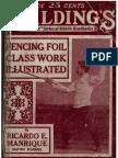 Fencing Foil Class Work Illustrated - Ricardo E. Manriques Maitre D'Armes 1920