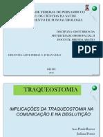 Implicações da Traqueostomia na comunicação e deglutição