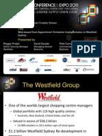 Smart2011 Presentation_2 1 Smart Awards Finalist - Westfield Dock Appointment Implementation at Westfield Sydney