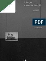Lúcia Santaella - Corpo e Comunicação