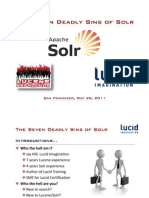 The Seven Deadly Sins of Solr