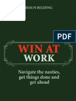Win at Work - Navigate the Nasties, Get Things Done and Get Ahead