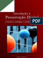 Introdução à preservação digital conceitos estratégias e actuais consensos