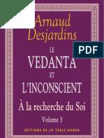 A La Recherche Du Soi Vol 3- Le Vedanta Et l'Inconscient