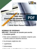 Aula 04 - NBR 8402  - Execução de caracter para escrita em desenho técnico