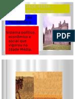 Feudalismo Baixa Id. Média2011