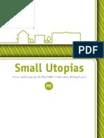 Small Utopias