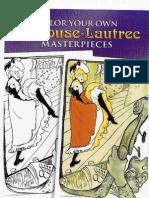 Color Your Own Toulouse-Lautrec Masterpieces (Dover Pictorial Archives)