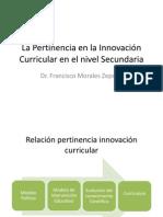 La Pertinencia en la Innovación Curricular en Secundaria