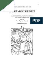 Fray Marcos de Niza, 1495-1558. FRERE MARC DE NICE. Volume II, Pérou - Equateur - Guatemala.