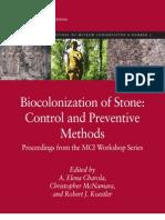 VVAA. Bio Colonization of Stone. Control and Preventive Methods. 2011