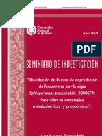 Elucidación de la ruta de degradación de fenantreno por la cepa sphingomonas paucimobilis 20006FA