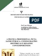A PRÁTICA PROFISSIONAL PSI NA SAÚDE PÚBLICA