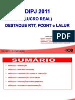 DIPJ 2011 (DECLARAÇÕES ECONÔMICAS FISCAIS DA PESSOA JURÍDICA)