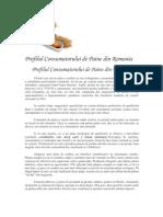 Profilul Consumatorului de Paine Din Romania