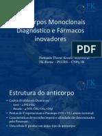 Anticorpos Monoclonais Diagnostico e Farmacos Inovadores