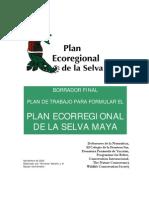 PLAN ECORREGIONAL DE LA SELVA MAYA