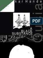 A Black Substance - Ousia Part One