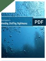 Avoiding Staffing Nightmares