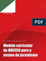 Modelo Curricular Da UNESCo Para o Ensino Do Jornalismo