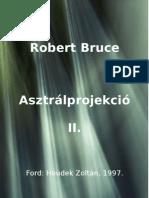 9233270 Robert Bruce Asztralprojekcio II