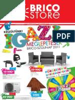 akciosujsag.hu - Brico Store, 2011.06.01-06.26