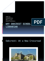 Why Oakcrest School Needs a Librarian