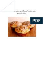 Muffin-Eaters and the Problems of Meritocracies