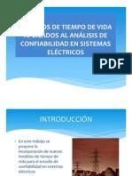 MODELOS DE TIEMPO DE VIDA APLICADOS AL ANÁLISIS DE CONFIABILIDAD EN SISTEMAS ELÉCTRICOS