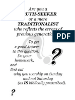 Truth-Seeker or Traditionalist (Q)
