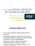 Physiological Effects of Valsalva and Ippv