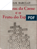 As Obras Da Carne e o Fruto Do Espirito - William Barclay
