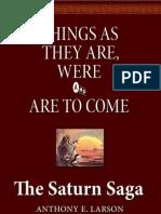 The Saturn Saga
