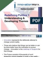 Redefining Politics Part 1