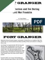 Who built Fort Granger?