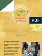 COMERCIO JUSTO. Silvia,Jimena,Patricia